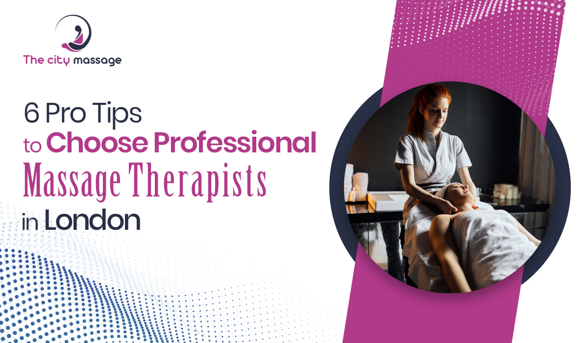 Professional Massage Therapists London